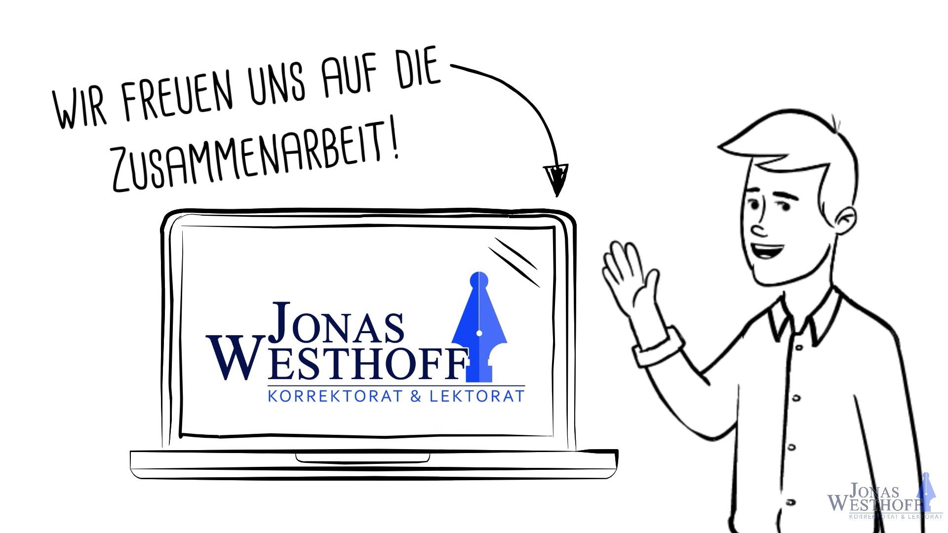 Korrektorat und Lektorat Jonas Westhoff - Wir freuen uns auf eine Zusammenarbeit